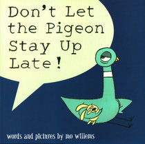 英文原版Don't Let the Pigeon Stay Up Late!绘本Mo Willems鸽子