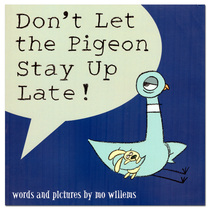 英文原版绘本 小鸽子系列 Don't Let the Pigeon Stay Up Late