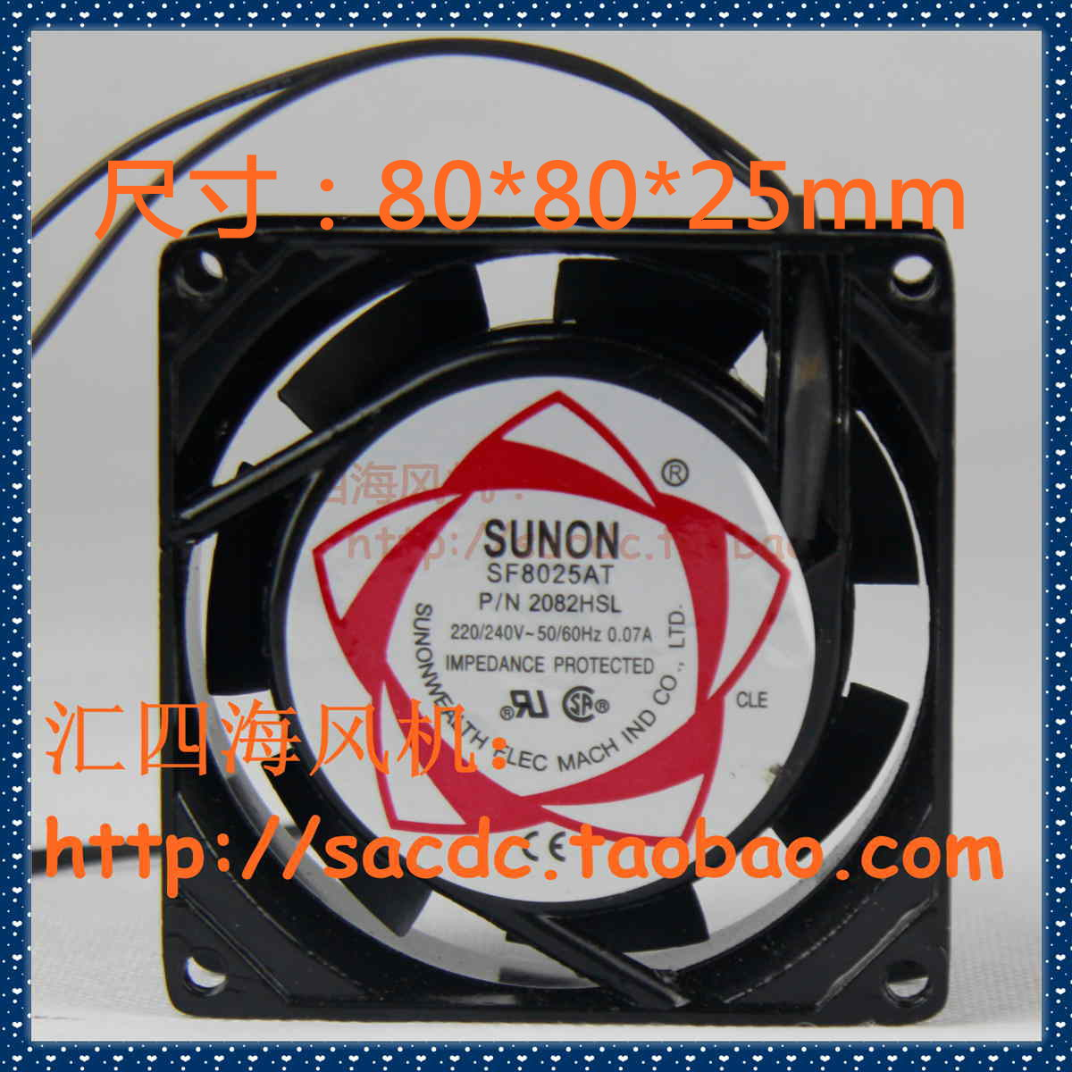 8 cm cm Build quasi SUNON SF8025AT v80 2082 an HSL 220 * 2082 * 25 cooling fan fan