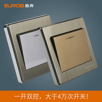 European Ben switch socket stainless steel wire drawing gold single-one open double control fluorescent power lamp switch panel