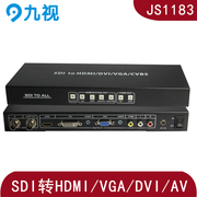 Nine, depending on the JS1183 SDI to DVI/HDMI/VGA/AV video converter, SDI to VGA, SDI to CVBS