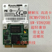 The new BCM970015 BCM70015 AW-VD920H HD hard decompression card card bracket screws